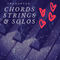 Enchanted Chords, Strings & Solos