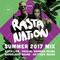 Rasta Nation Summer 2017 Mix