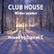 Club House mixed by Darran C winter session 2018