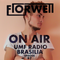Florwell ON AIR EPISODE 97 UMF RADIO