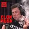 Sectarian Review 87: Elon Musk