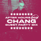 After Hours 003 - Chang Guest Party Mix