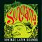 SONORAMA Vintage Latin Sounds: Musica Romantica
