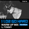 1102 GO HARD WARM UP MIX  by TOMMY