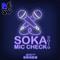 Soca 2019| Soka Mic Check 2019
