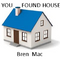 you found house