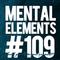 Mental Elements #109