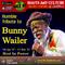 RaC 301 - Tribute to Bunny Wailer
