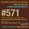 Deeper Shades Of House #571 w/ exclusive guest mix by CHERRYDEEP