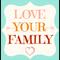 Love Your Family - Audio