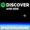 Discover with SOS | Two | #FastSoulMusic