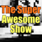 The Super Awesome Show [Indian Elephants and Cults]