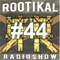 Rootikal Radioshow #44 - 14th October 2018