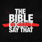 The Bible Doesn't Say That - Part - 1 - 2018-09-02