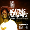 Blazing Tuesday 215