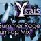 Ysais Summer Rage Turn-Up Mix