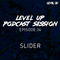 LEVEL UP podcast session with Slider [episode 34]