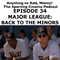 Episode 34 - Major League: Back to the Minors
