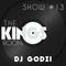 The Kings Room Show #13 w/ Dj Godzi