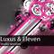 Luxus & Eleven - Studio Session 011 (28 Jul 2011)