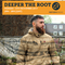 Deeper The Root 13th November 2017