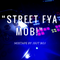 Street Fya Mob Mix!
