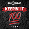Keepin' It 100 - RnB / Hiphop Mix