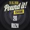 Kozii - Pund it! Show #20
