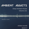 Ambient addicts - Volume one