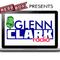 Glenn Clark Radio November 9, 2018
