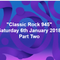 Classic Rock 945 2nd Proram 6th January, 2018 part Two