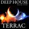 Terrac - Deep House - Practice mix - 8/25/2013