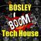 DJ Bosley Radio Tech House #17