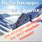 Dj Schnapps - Die Neue Apres Skimix 2017 (Saalbach edition)