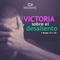 09DIC18 - VICTORIA SOBRE EL DESALIENTO - Luis Martí
