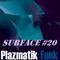 Plazmatik Funk - Surface #20