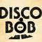 Disco Bob - Oli Smith - Feb 19