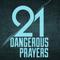 What is Dangerous Prayer? - Audio