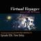 Virtual Voyager w/ Girl Wunder: Episode 036 - Time Delay