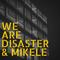 Disaster & Mikele studio LabToLab Julio '16