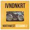 IVNDNKRT - Northwest Sessions Vol 2 (Deep & Tech House Mix)