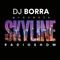 Skyline Radio Show w/DJ Borra [March 2019, Week 4]