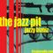 The Jazz Pit Vol.7 : No.13