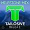 Best of TailosiveMusic [Milestone Mix]