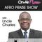 Charles Koranteng - Afro Praise Show - 201118 - @unclecharles7