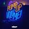 Pump Up The Volume - 23 Juillet 2017