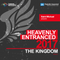 Heavenly Entranced 2017 - The Kingdom- Mixed by Saint Michael