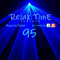 RelaX TimE 95