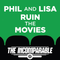 Phil and Lisa Ruin the Movies 36: Phil and Lisa Ruin the Avengers Franchise