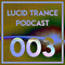 Lucid Trance Podcast 003: Horizons